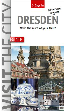 3 Days in Dresden