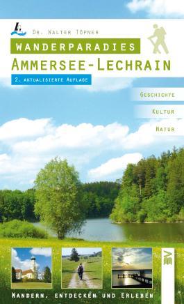 Wanderparadies Ammersee - Lechrain