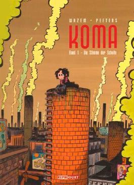 Koma 1 – Die Stimme der Schlote