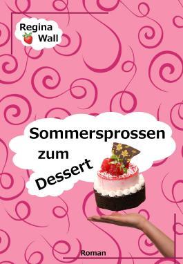 Sommersprossen zum Dessert