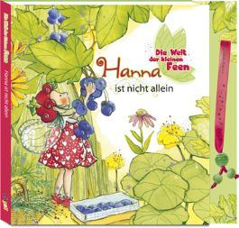 Die Welt der kleinen Feen - Hanna ist nicht allein