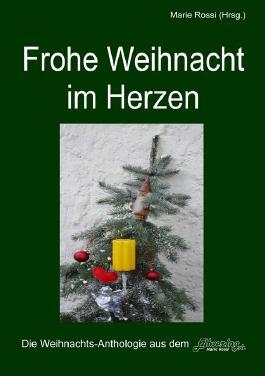 """""""Frohe Weihnacht im Herzen"""""""
