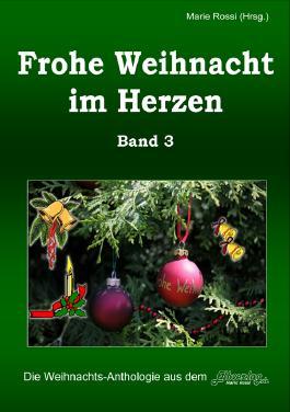 Frohe Weihnacht im Herzen. Band 3