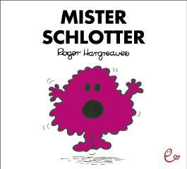 Mister Schlotter