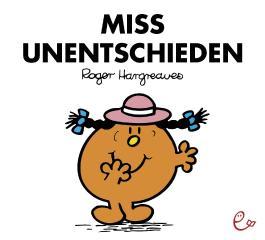 Miss Unentschieden