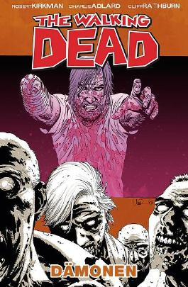 The Walking Dead 10 - Dämonen