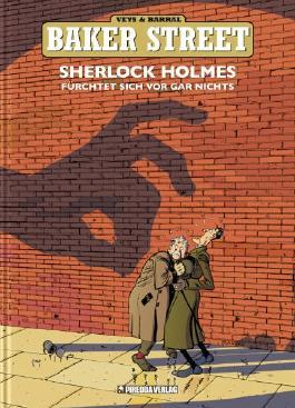Sherlock Holmes fürchtet sich vor gar nichts