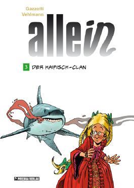 Der Haifisch-Clan