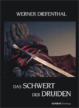 Das Schwert der Druiden