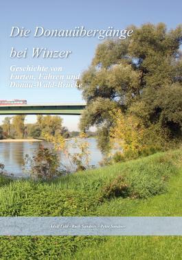 Die Donauübergänge bei Winzer