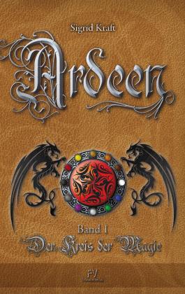 Ardeen - Band 1: Der Kreis der Magie