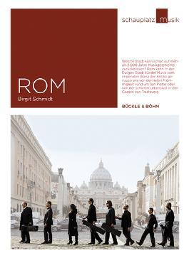 Schauplatz Musik: Rom