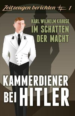 Kammerdiener bei Hitler