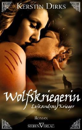 Lykandras Krieger 3 - Wolfskriegerin