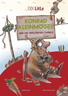 Konrad Kleinmögel und die verlorenen Farben