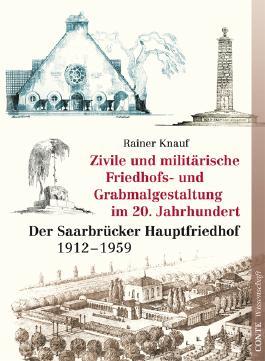 Zivile und militärische Friedhofs- und Grabmalgestaltung im 20. Jahrhundert