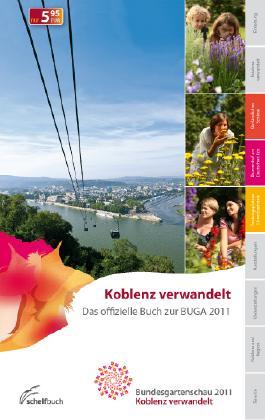 Koblenz verwandelt