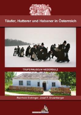 Täufer, Hutterer und Habaner in Österreich