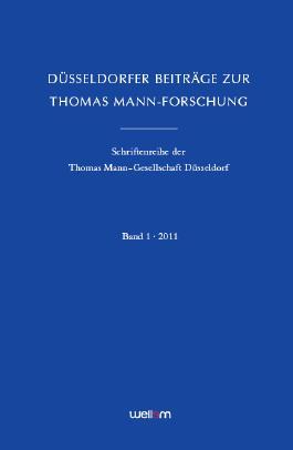 Düsseldorfer Beiträge zur Thomas Mann-Forschung