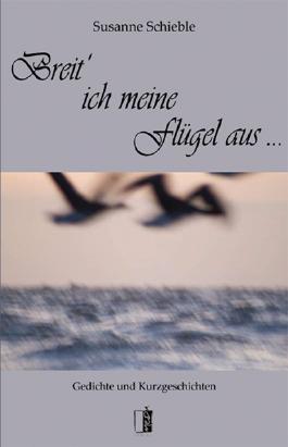Breit' ich meine Flügel aus ...