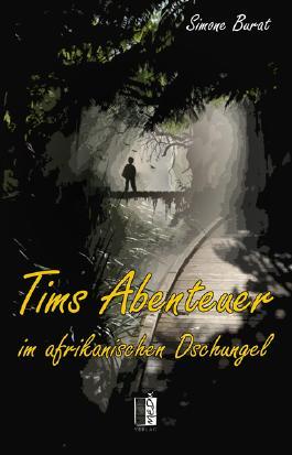 Tims Abenteuer im afrikanischen Dschungel