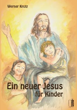 Ein neuer Jesus für Kinder