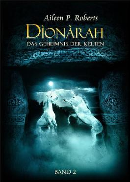 Dìonàrah - Das Geheimnis der Kelten