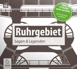 Ruhrgebiet: Sagen und Legenden aus dem Pott