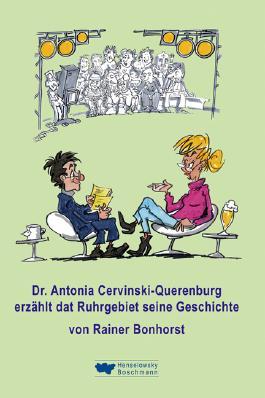 Dr. Antonia Cervinski-Querenburg erzählt dat Ruhrgebiet seine Geschichte