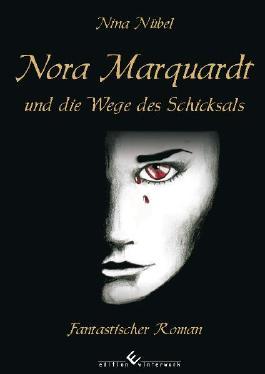Nora Marquardt und die Wege des Schicksals