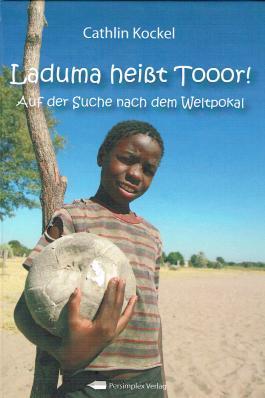 Laduma heißt Tooor!