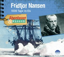 Abenteuer & Wissen: Fridtjof Nansen