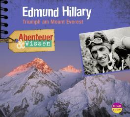 Abenteuer & Wissen: Edmund Hillary