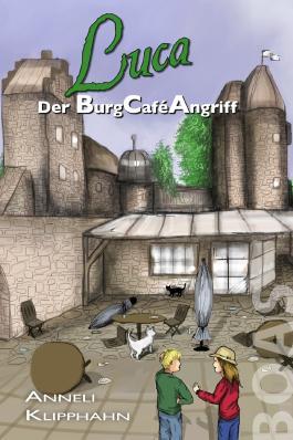 Luca - Der BurgCaféAngriff
