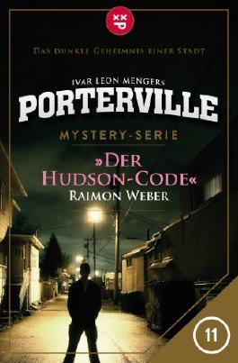 Porterville - Folge 11: Der Hudson-Code