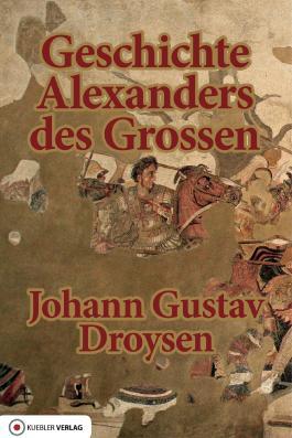 Geschichte Alexanders des Grossen