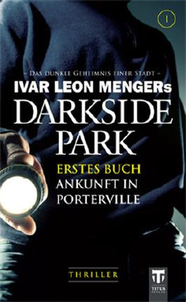 Darkside Park - Ankunft in Porterville
