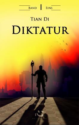 DIktatur. Band I.