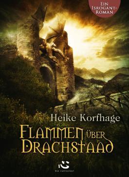 Flammen über Drachstaad