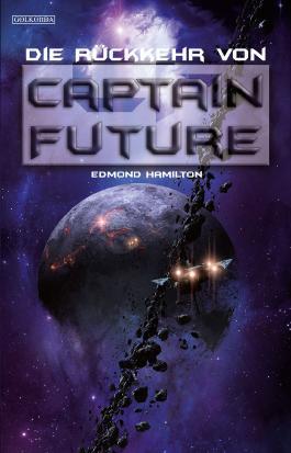 Captain Future 21: Die Rückkehr von Captain Future