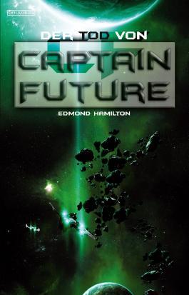 Captain Future 22: Der Tod von Captain Future