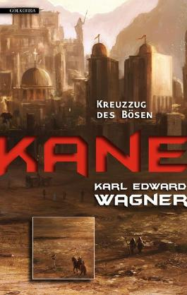 Kane 2: Kreuzzug des Bösen