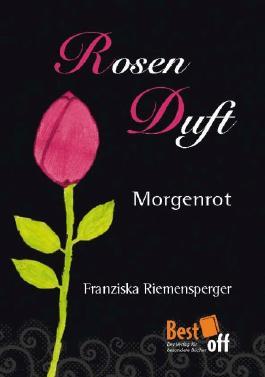 Rosenduft - Morgenrot