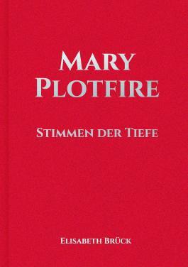 Mary Plotfire