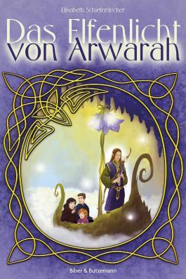Das Elfenlicht von Arwarah