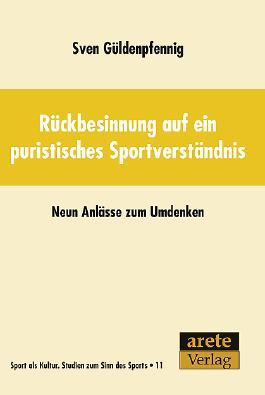 Rückbesinnung auf ein puristisches Sportverständnis