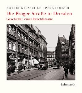 Die Prager Straße in Dresden