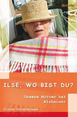 Ilse, wo bist Du?