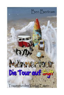 Männertour - Die Tour auf Sylt