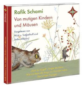 Von mutigen Mäusen und Kindern, 1 Audio-CD
